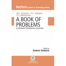 A Book of Problems in Ordinary Differntial Equations (MedTech Science & Technology Series)