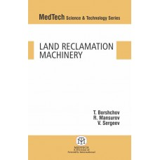 Land Reclamation Machinery (MedTech Science & Technology Series)
