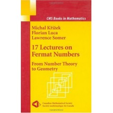 17 Lectures On Fermat Numbers: From Number Theory Of Geometry (Hb)