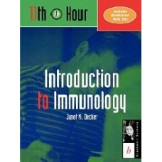 11Th Hour: Introduction To Immunology (Eleventh Hour  Boston)  (Paperback)