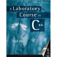 A Laboratory Course In C++ (Jones And Bartlett Books In Computer Science.)  (Paperback)