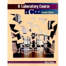 A Laboratory Course In C++  (Paperback)