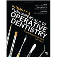 Summitt's Fundamentals of Operative Dentistry:A Contemporary Approach, Fourth Edition 4th