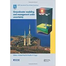 Groundwater Modeling And Management Under Uncertainty (Hb)