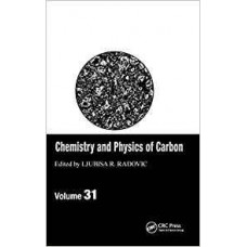 Chemistry And Physics Of Carbon, Vol.31 (Hb)