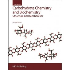 Carbohydrate Chemistry and Biochemistry [Hardcover]