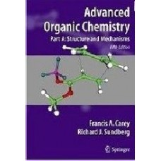 Advanced Organic Chemistry, Part B: Reactions And Synthesis, 5/E (Pb)