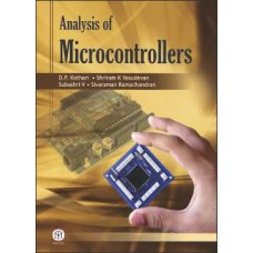 Analysis of Microcontrollers: For the Students of UG (Electrical/Electronics) and PG (Embedded Systems/VLSL/Automotive Electronics) [Paperback]