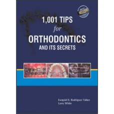 1001 Tips For Orthodontics And Its secrets, [Hardcover]