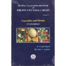 Handling , Transportation And Storage Of Fruits And Vegetables Vol 1, Vegetables And Melons [Paperback]