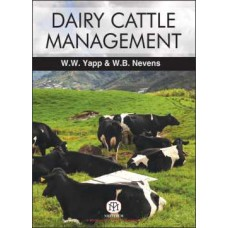 Dairy Cattle Management : Selection, Feeding And Management 3Ed (Pb)