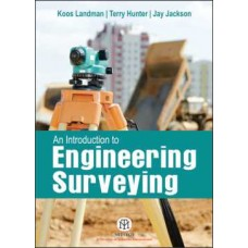 An Introduction to Engineering Surveying [Paperback]